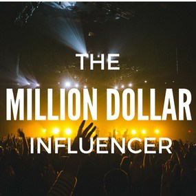 Million Dollar Influencer