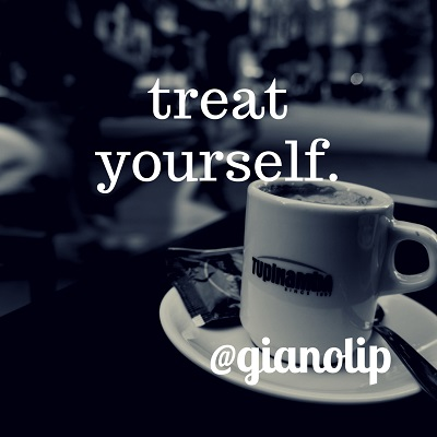 treat yourself daily